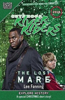 Cuyahoga River Riders: The Lost Mare (Super Science Showcase) - Super Science Showcase Christmas 1 (Paperback)