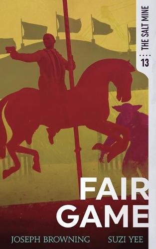 Fair Game - The Salt Mine 13 (Paperback)