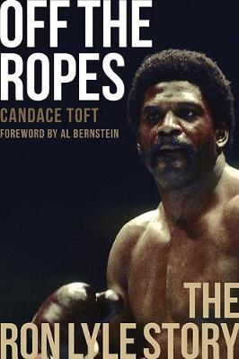 Off The Ropes: The Ron Lyle Story: The Ron Lyle Story (Paperback)