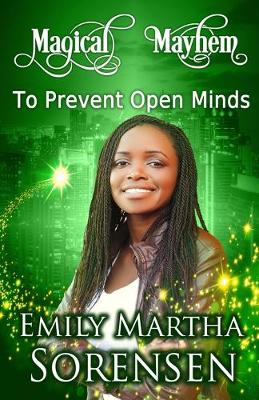 To Prevent Open Minds - Magical Mayhem 10 (Paperback)