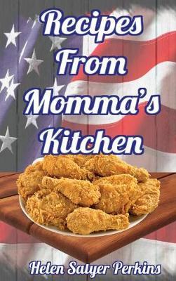 Recipes from Momma's Kitchen (Hardback)