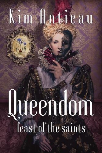 Queendom: Feast of the Saints (Paperback)