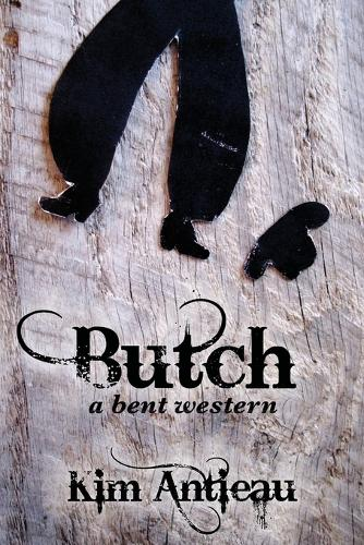 Butch: A Bent Western (Paperback)