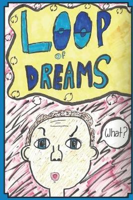 Loop of Dreams (Paperback)