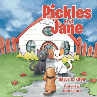 Pickles and Jane (Paperback)
