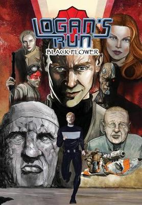Logan's Run: Black Flower: Graphic Novel - Logan's Run (Paperback)