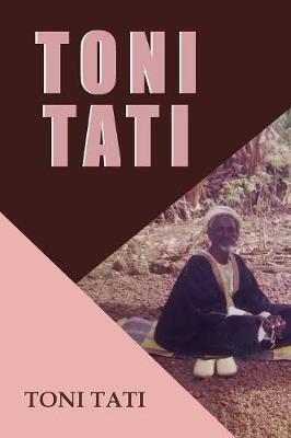 Toni Tati (Paperback)