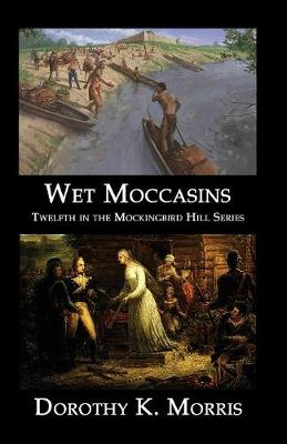 Wet Moccasins - Mockingbird Hill 12 (Paperback)