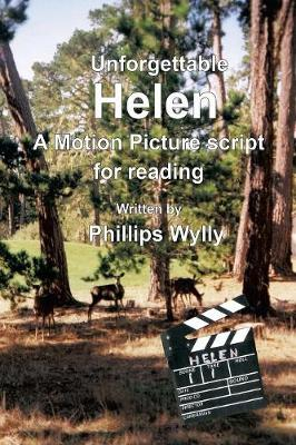 Unforgettable Helen: A Motion Picture Script for Reading (Paperback)