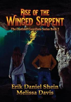 Rise of the Winged Serpent - Destined Guardian 2 (Hardback)