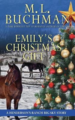 Emily's Christmas Gift: A Henderson's Ranch Big Sky Story - Henderson's Ranch 7 (Paperback)