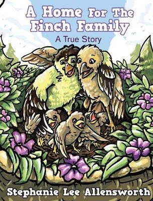 A Home for the Finch Family (Hardback)
