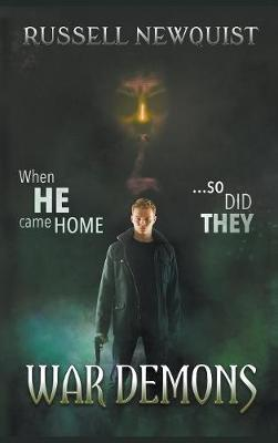 War Demons: A Catholic Action Horror Novel - Sword of the Archangel: The Prodigal Son 1 (Hardback)