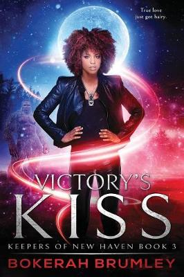 Victory's Kiss - The Keepers of New Haven 3 (Paperback)