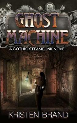The Ghost Machine (Hardback)