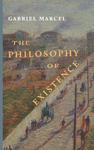 The Philosophy of Existence (Paperback)