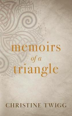 Memoirs of a Triangle (Paperback)
