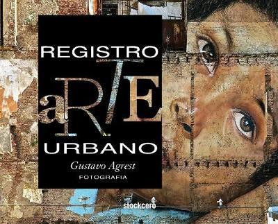 Registro Arte Urbano: Street Art (Hardback)