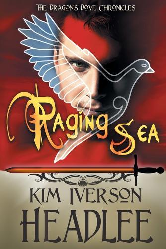 Raging Sea - Dragon's Dove Chronicles 3 (Paperback)
