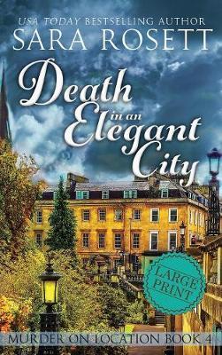 Death in an Elegant City - Murder on Location 4 (Hardback)