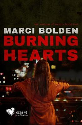 Burning Hearts - The Women of Hearts 2 (Paperback)