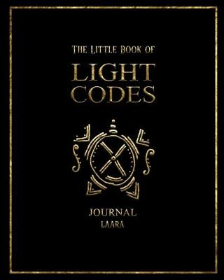 The Little Book of Light Codes Journal (Paperback)