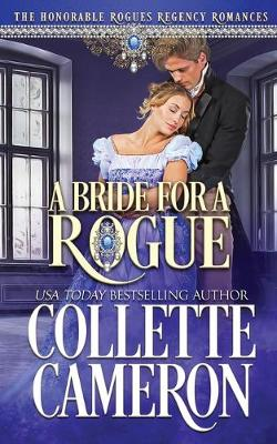 A Bride for a Rogue: A Historical Regency Romance - The Honorable Rogues 2 (Paperback)
