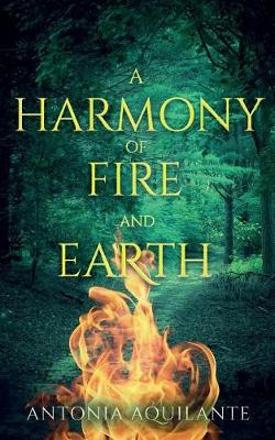 A Harmony of Fire and Earth - Elemental Magicae 2 (Paperback)