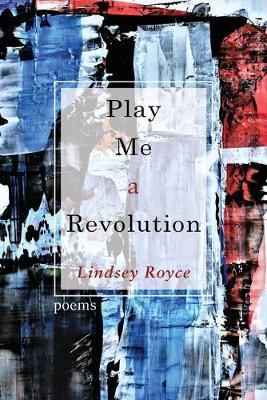 Play Me a Revolution (Paperback)
