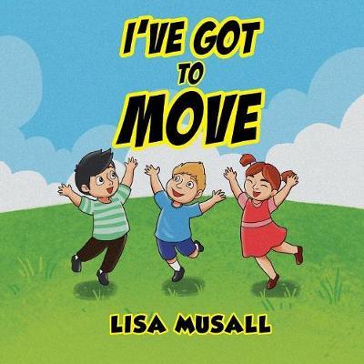 I've Got to Move (Paperback)