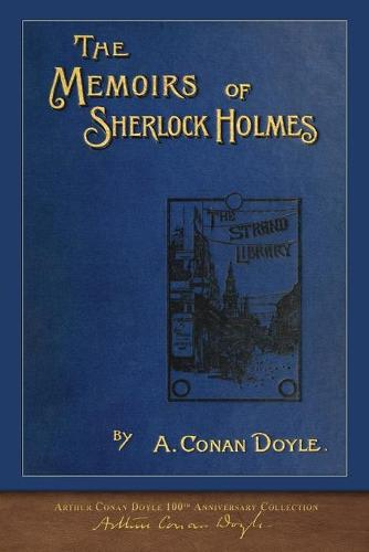 The Memoirs of Sherlock Holmes: 100th Anniversary Illustrated Edition (Paperback)