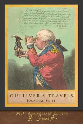 Gulliver's Travels (300th Anniversary Edition): Illustrated by T. Morten (Paperback)