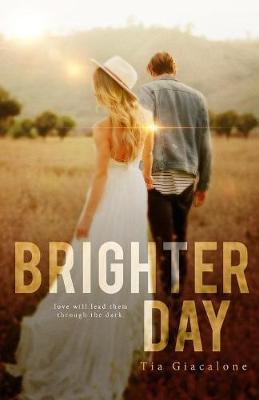 Brighter Day - Hey Sunshine 3 (Paperback)