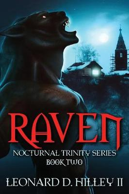 Raven: Nocturnal Trinity Series: Book Two - Nocturnal Trinity 2 (Paperback)