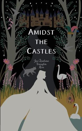 Amidst the Castles (Paperback)