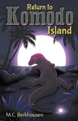 Return to Komodo Island - The Komodo 3 (Paperback)