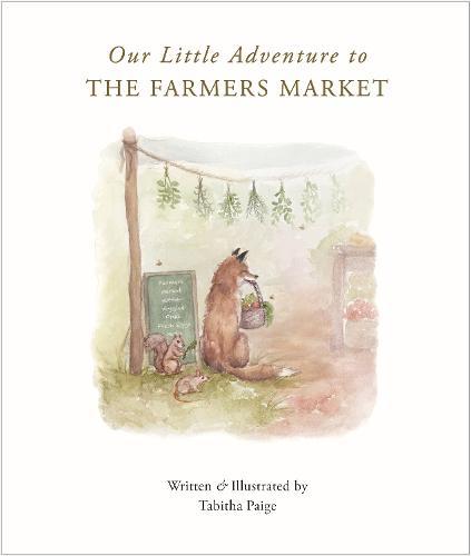 To the Farmers Market (Hardback)