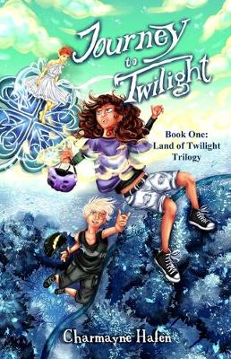 Journey to Twilight: Book One - Land of Twilight Trilogy 1 (Paperback)