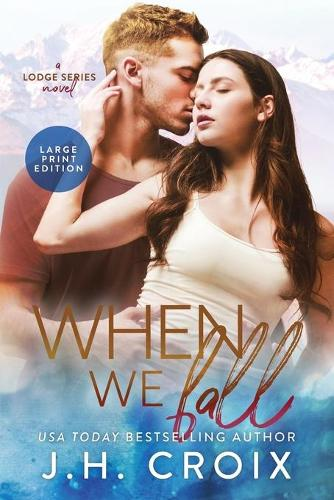 When We Fall - Last Frontier Lodge Novels 6 (Paperback)