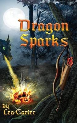 Dragon Sparks - Coddiwomple 1 (Paperback)