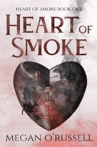 Heart of Smoke (Paperback)