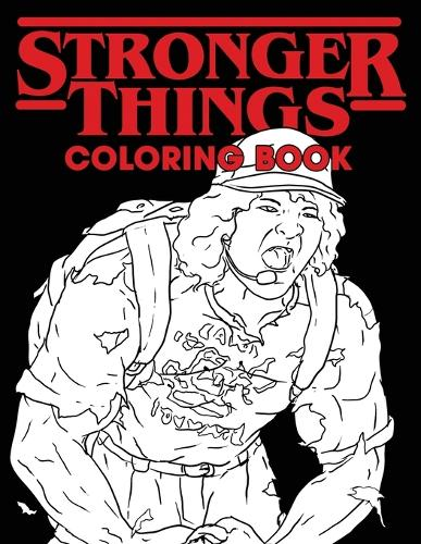 Stronger Things Coloring Book: All Your Favorite Characters...Only Stronger (Paperback)
