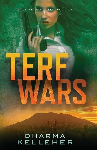 TERF Wars: A Jinx Ballou Novel (Paperback)