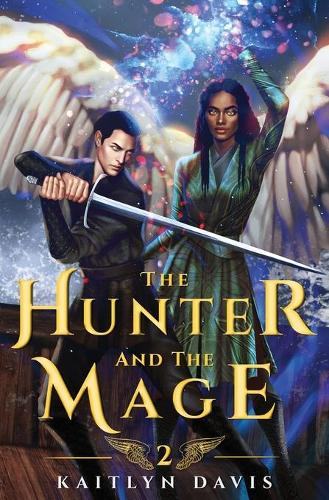 The Hunter and the Mage (Paperback)