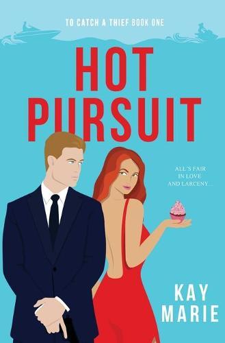 Hot Pursuit - To Catch a Thief 1 (Paperback)