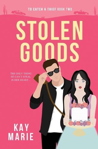 Stolen Goods - To Catch a Thief 2 (Paperback)