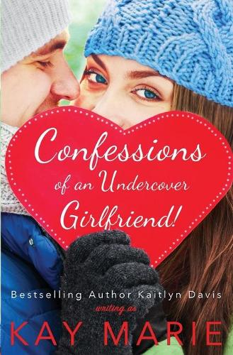 Confessions of an Undercover Girlfriend! - Confessions 2 (Paperback)