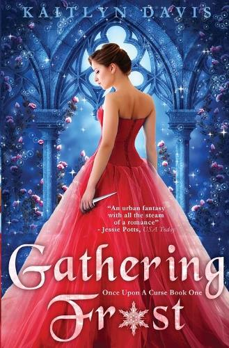 Gathering Frost - Once Upon a Curse 1 (Paperback)