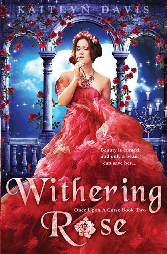 Withering Rose - Once Upon a Curse 2 (Paperback)
