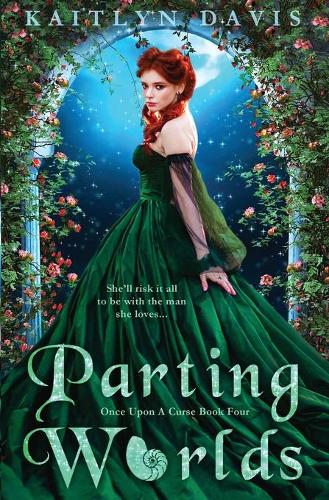 Parting Worlds - Once Upon a Curse 4 (Paperback)